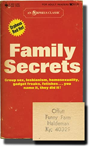 Family Secrets (First Edition, author's personal copy): Offutt, Andrew J. writing as John ...