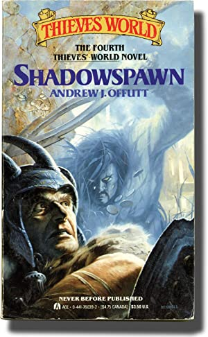 Thieves' World: Shadowspawn (First Edition, inscribed to the author's son, Chris Offutt):...