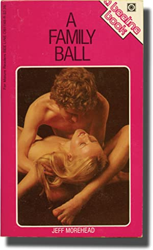 A Family Ball (First Edition): Offutt, Andrew J.