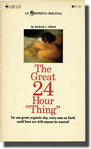 "The Great 24 Hour ""Thing"" (First Edition): Offutt, Andrew J."