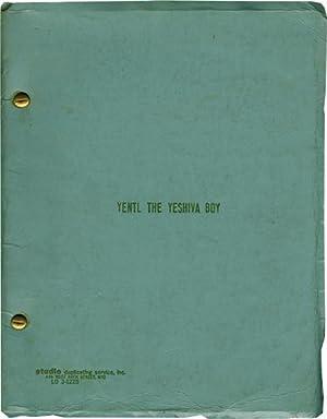 Yentl The Yeshiva Boy (Original script for the 1974 play): Singer, Isaac Bashevis (short story, ...