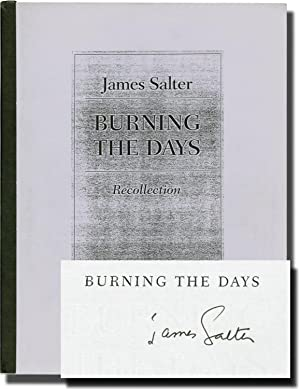 Burning the Days (Bound Galley Proof, signed): Salter, James