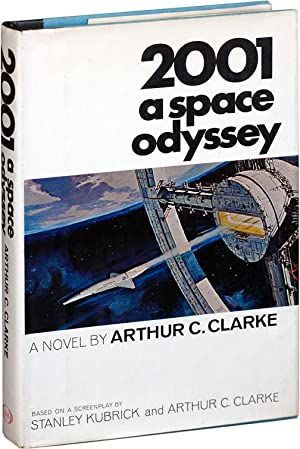 2001: A Space Odyssey (First Edition): Clarke, Arthur C.