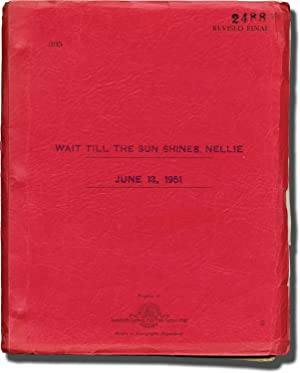 Wait Till the Sun Shines, Nellie (Original screenplay for the 1952 film, interoffice copy)