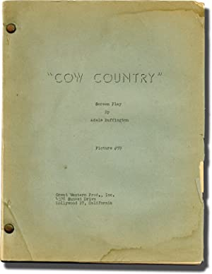 Cow Country (Original screenplay for the 1953 film)