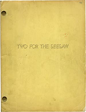 Two for the Seesaw (Original screenplay for the 1962 film)
