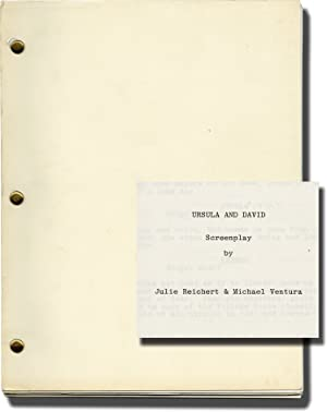 Ursula and David (Original screenplay for an unproduced film): Reichert, Julie and Michael Ventura ...