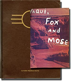 Yaqui, Fox and Mose (Original pre-production package and script for an unproduced film)