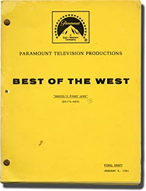 Best of the West: Daniel's First Love (Original screenplay for the 1981 TV episode): Burrows, ...