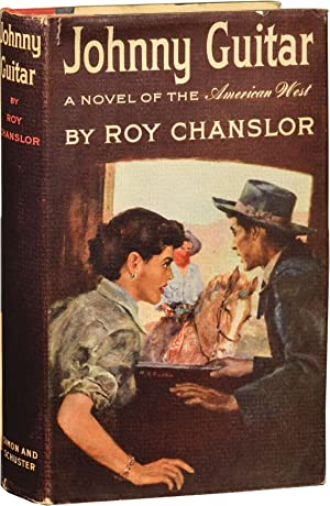 Johnny Guitar (First Edition): Chanslor, Roy