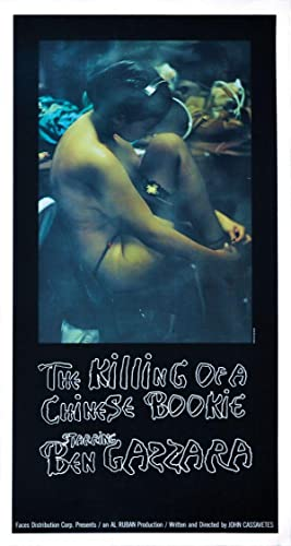 The Killing of a Chinese Bookie (Original poster for the 1976 film,