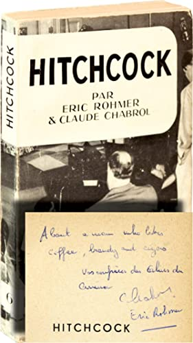 Hitchcock (First French Edition, inscribed by Rohmer: Rohmer, Eric and