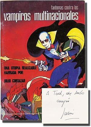 Fantomas contra los vampiros multinacionales (First Mexican: Cortázar, Julio