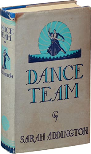 Dance Team (First Edition): Addington, Sarah