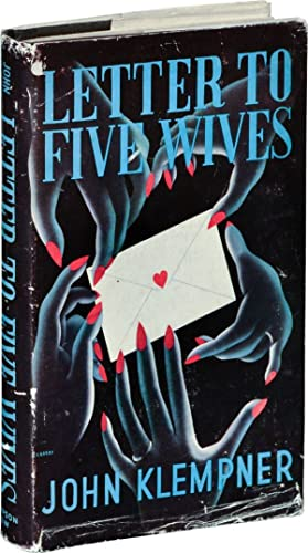 Letter to Five Wives [Letter to Three Wives] (First UK Edition): Klempner, John