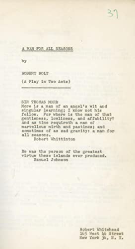 A Man for All Seasons (Original script for the 1961 play): Bolt, Robert (playwright); Noel Willman ...