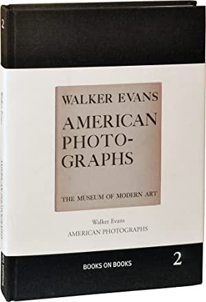 American Photographs (Hardcover): Walker, Evans; Lincoln Kirstein (essay); John T. Hill (...