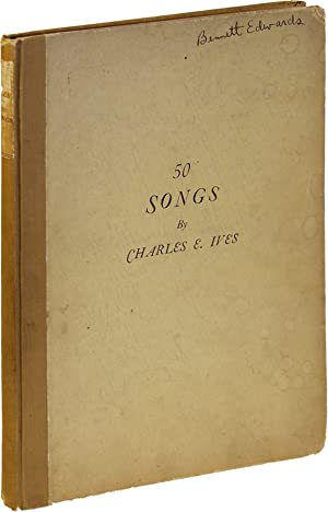 50 Songs (First Edition): Ives, Charles