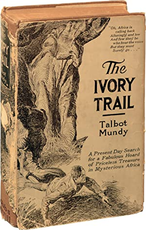 The Ivory Trail (First Edition): Mundy, Talbot