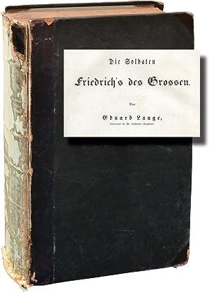 Die Soldaten: Friedrich's Des Grossen (First Edition): Menzel, Adolph