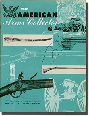The American Arms Collector (Complete run of 8 magazine issues, one signed by the editors): Benet, ...