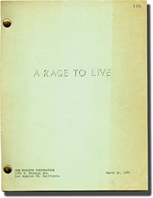 A Rage to Live (Original screenplay for the 1965 film)