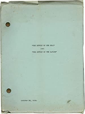 The Revolt of the Dead [The Revolt of the Savage] (Original treatment script for an uproduced film)