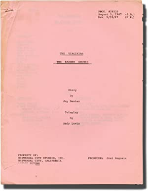 The Virginian: The Barren Ground (Two draft: Bieberman, Abner (director);