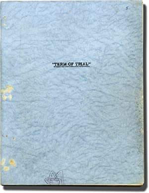 Term of Trial (Original screenplay for the 1962 film, copy belonging to producer James H. Ware)