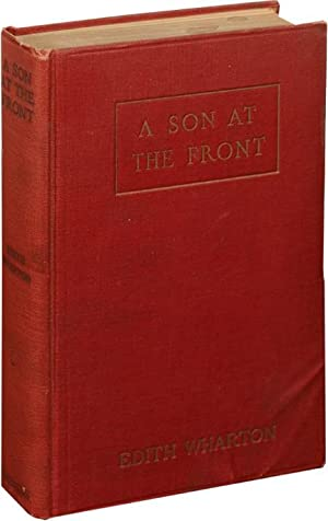 A Son at the Front (First Edition): Wharton, Edith