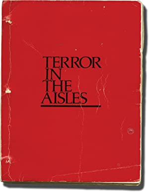 Terror in the Aisles (Original screenplay for the 1984 film)
