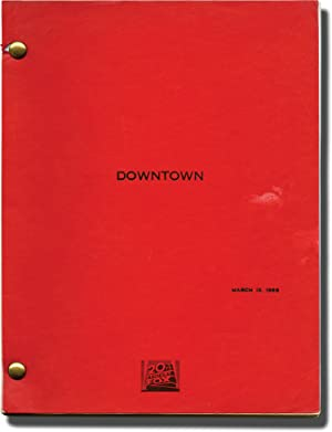 Downtown (Original screenplay for the 1990 film)