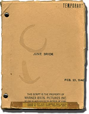 June Bride (Original screenplay for the 1948 film)