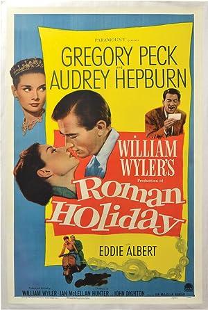 Roman Holiday (Original poster): Wyler, William (director); Dalton Trumbo writing as Ian McLellan ...