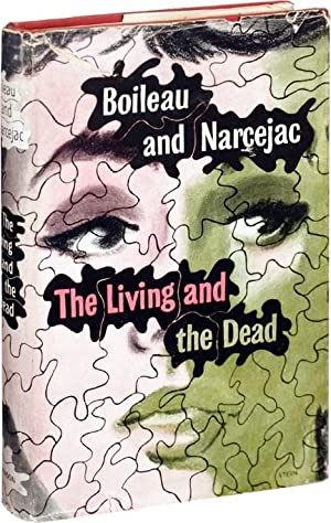 The Living and the Dead (First UK: Boileau, Pierre and