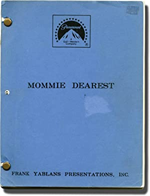 Mommie Dearest (Original screenplay for the 1981 film)