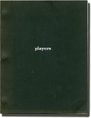 Players (Original screenplay for the 1979 film)