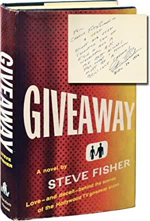 Giveaway (Signed First Edition, inscribed to film producer Charles B. Fitzsimmons)