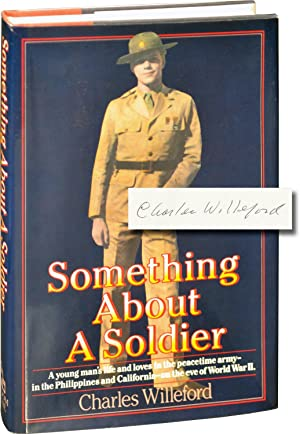 Something About a Soldier (Signed First Edition)