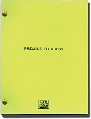 Prelude to a Kiss (Original screenplay for the 1992 film)