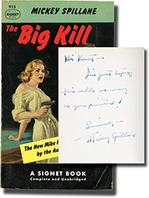 The Big Kill (First Edition in paperback, inscribed to Signet Books founder Kurt Enoch)