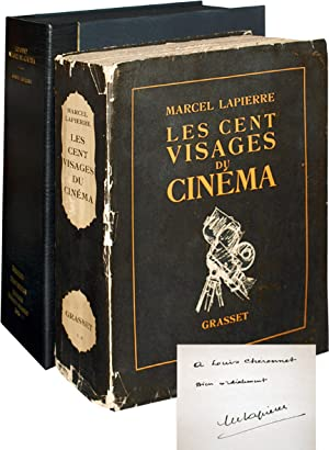 Les Cent Visages du Cinema (Signed First Edition): LaPierre, Marcel