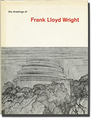 The Drawings of Frank Lloyd Wright (First Edition)