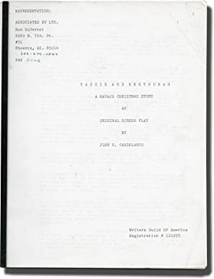 Yazzie and Keetsobah: A Navajo Christmas Story (Original screenplay for an unproduced film)