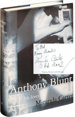 Anthony Blunt: His Lives (First American Edition, Inscribed to Mel Gussow, with ALS)