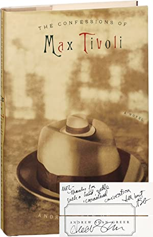 The Confessions of Max Tivoli (First Edition, inscribed to Mel Gussow)