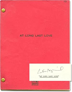 At Long Last Love (Original screenplay for the 1975 film, signed by Bogdanovich): Bogdanovich, ...