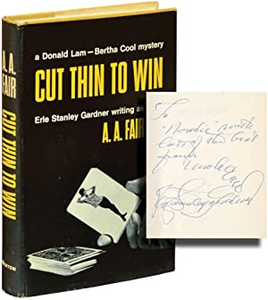Cut Thin to Win (Signed First Edition): Gardner, Erle Stanley writing as A.A. Fair