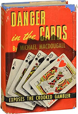 Danger in the Cards (First Edition): MacDougall, Michael