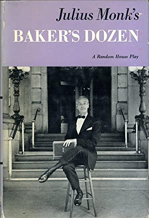 Baker's Dozen (First Edition): Monk, Julian